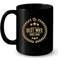 Womens best wife since 1950 68th anniversary gift for her Gift Coffee Mug - $13.99+