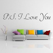 ( 28'' x 6'') Vinyl Wall Decal Quote P.S. I Love You / Inspirational Love Text A - $16.43