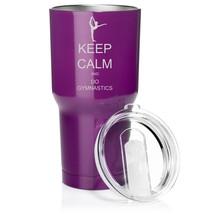 30 oz. Tumbler Mug Travel Cup Vacuum Insulation Keep Calm and Do Gymnastics - $29.99