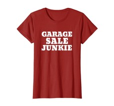 Garage Sale Shirt Funny Yard and Thrift Store Lovers Tees - $19.99