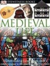 DK Eyewitness Books: Medieval Life Langley, Andrew - $96.48
