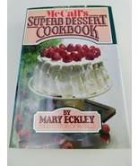 1978 McCall's Superb Dessert Cookbook Vintage Hardcover Recipes - $9.89