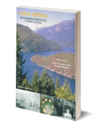 Gold Mining in Washington State: Yesterday and Today ~ Gold Prospecting - $16.95