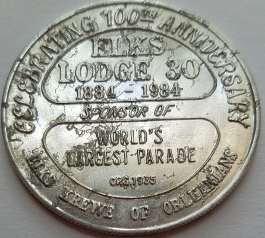 MARDI GRAS 1984 New Orleans Elks Lodge 30 100th Anniversary Aluminum Token
