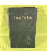 Playing The Field By Diamond Spike 1941 - $14.84