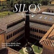 SILOS - THEIR FINEST CHANTS by Benedictine Monks