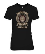 Leo All Men Are Created Equal Best Born In August T shirt - $19.99+