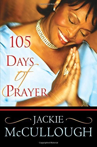 105 Days of Prayer [Paperback] [Aug 01, 2005] McCullough, Jackie