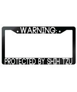 Warning Protected By Shih Tzu Glossy Black Plastic License Plate Frame - $6.99