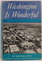 Washington is Wonderful by Dorothea Jones - $5.99