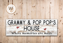 GRAMMY AND POP POP'S HOUSE Sign, Where Memories Are Made, Rustic Style Sign - $20.25