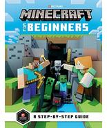 Minecraft for Beginners [Hardcover] Mojang Ab and The Official Minecraft... - $11.87