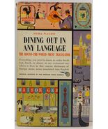 Dining Out in Any Language by Myra Waldo  - $2.99