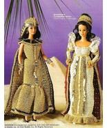 X678 Crochet PATTERN ONLY Cleopatra & Coronation Fashion Doll Dress Barb... - $10.50