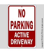 """No Parking Active Driveway 100% Aluminum Home House Sign 8"""" x 12"""" Brand New - $15.83"""