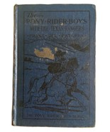 The Pony Rider Boys With The Texas Rangers Frank Gee Patchin - $16.82