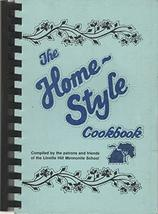 The Homestyle Cookbook: Linville Hill Mennonite School, Paradise, Pennsy... - $95.83