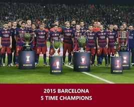 2015 BARCELONA 5 TIME CHAMPIONS 8X10 TEAM PHOTO BC SOCCER FOOTBALL PICTURE - $3.95