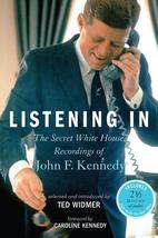 Listening in: The Secret White House Recordings of John F. Kennedy by Te... - $4.00