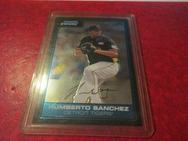 2006 Bowman Chrome #FG32 Humberto Sanchez - $1.97