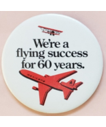 """Mexicana Airlines we're a flying success for 60 yrs 3"""" Pinback Button - $12.95"""