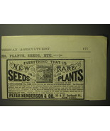 1887 Peter Henderson Seeds Ad - Everything that is new in seeds rare in ... - $14.99