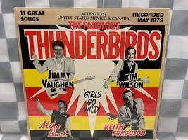 FABULOUS THUNDERBIRDS Girls Go Wild May 1979 LP Record Album Vinyl - $8.90
