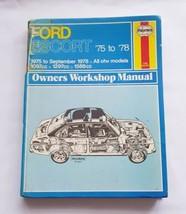 Vintage Ford Escort Mk 2 75 To 78 Haynes Owners Workshop Manual 1975-1978 - $18.37