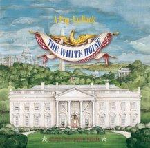 The White House Pop-Up Book Fischer, Chuck - $29.69