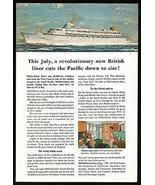 Canberra Ocean Liner Orient Lines July 1961  West Coast Maiden Voyage Print Ad - $12.99
