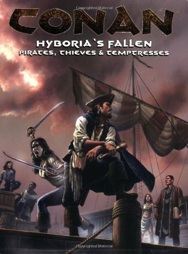 Conan: Hyboria's Fallen (Pirates, Thieves, and Temptresses) [Jan 25, 2006] Darla