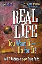 Real Life: You Want It-Go for It! (24/7 (Harvest House)) (Paperback) - $26.99