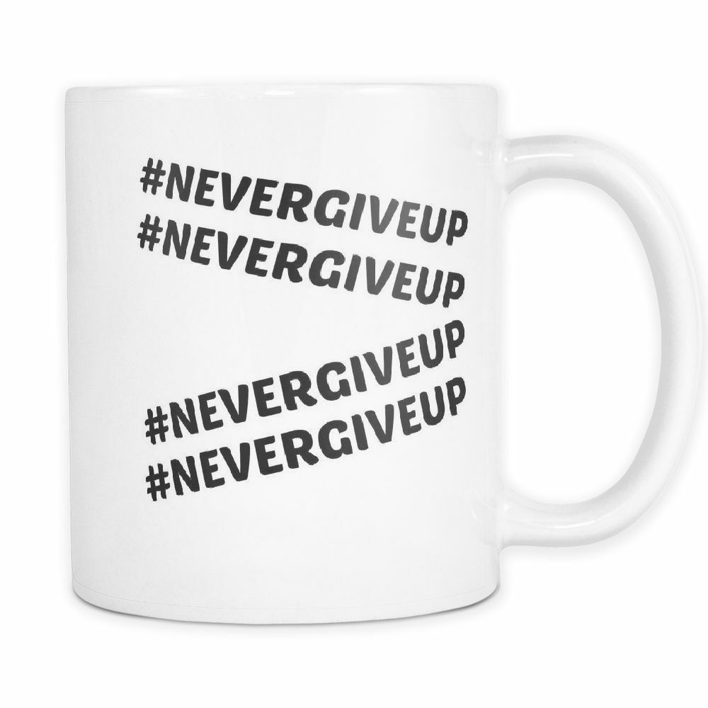 Novelty Funny Entrepreneur Business 11 oz White Ceramic Coffee Mug #NEVERGIVEUP