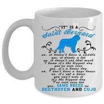 Cool Dogs Coffee Mug, It Is A Saint Bernard Cup - $17.99