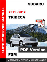 Subaru Tribeca 2011 - 2012 Workshop Oem Service Repair Factory Fsm Manual - $14.95