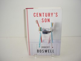Century's Son : A Novel by Robert Boswell (2002, Hardcover) Novel Book - $5.84