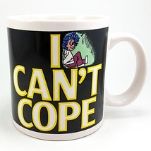 I Can't Cope Coffee Mug Cup 12oz Humor Vintage Russ k740 - $14.99