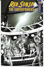 RED SONJA THE SUPERPOWERS #4 10 COPY LAU B&W INCV (DYNAMITE 2021) - $6.90