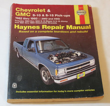 Chevrolet & GMC S-10 & S-15 Pick ups truck Haynes Repair Manual 24070 19... - $20.58