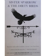 SISTER SPARROW, & THE DIRTY BIRDS, WEATHER BELOW POSTER (A4) - $9.49