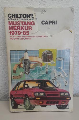 Chiltons Ford Mustang Capri Merkur 1979 - 85 Repair and Tune Up Guide Manual