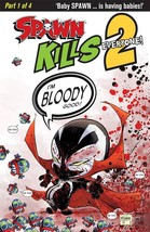 SPAWN KILLS EVERYONE TOO #1 (OF 4) BLOODY  IMAGE COMICS REL DATE 12/12/2018 - $3.99