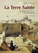 La Terre Sainte: Lithographies et Journal de David Roberts (Beaux-Livres) (Frenc image 2