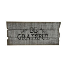 Darice Fall Thanksgiving Be Grateful Sign: Wood, 15.75 x 7 inches w - $13.99