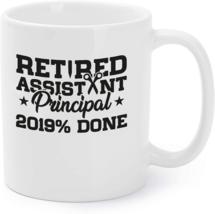 Retired Assistant Principal Done School Retirement Gift Coffee Mug - $16.95