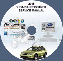 Subaru Crosstrek 2015 XV Factory Workshop Service Repair Manual - $15.00