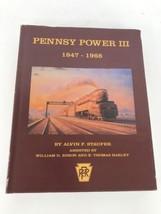 Pennsy Power III 1847-1968 Alvin Staufer Railroad William Edson Thomas H... - $74.25