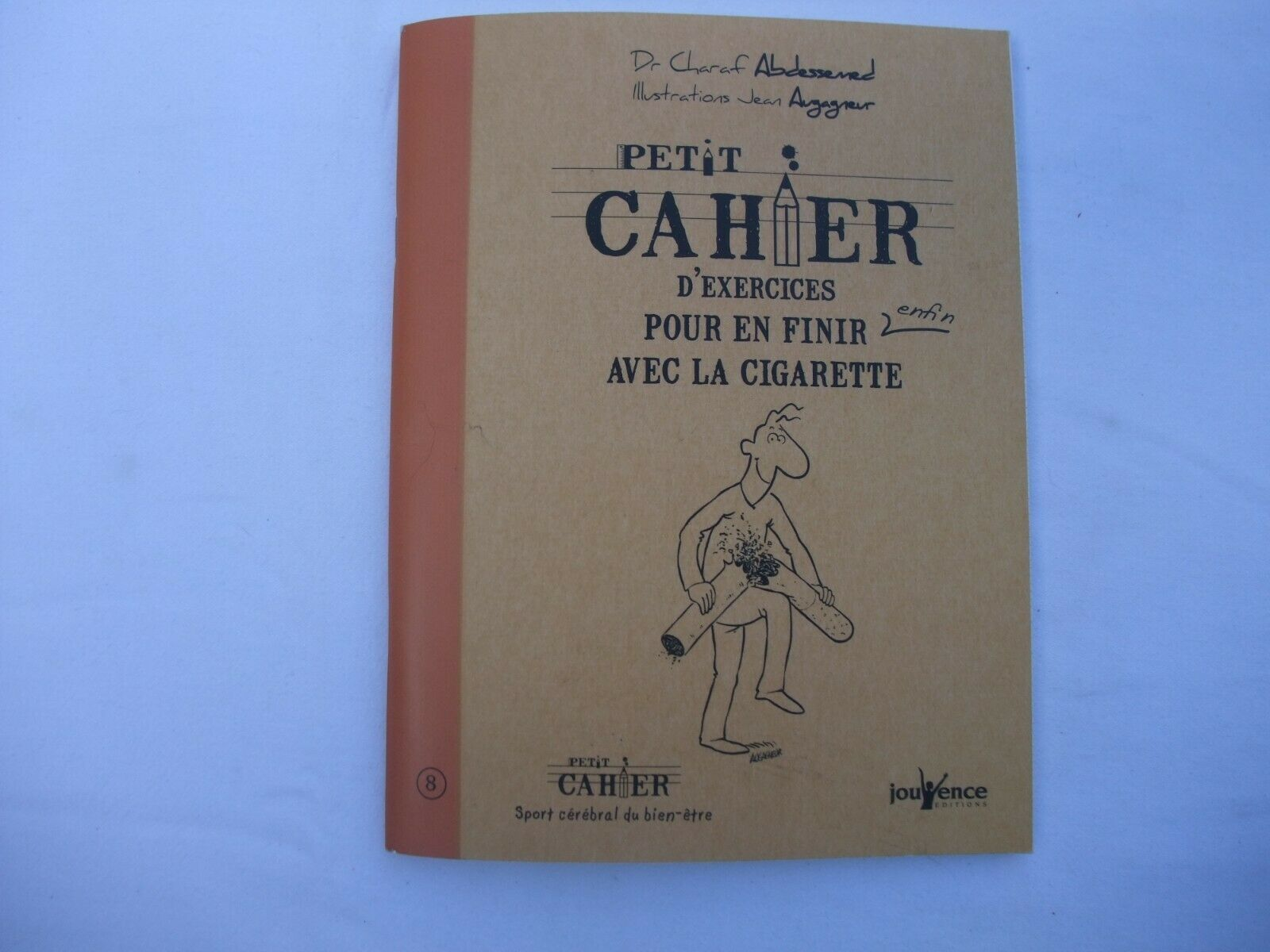 Primary image for Petit cahier d'exercices pour en finir enfin avec la cigarette IN FRENCH
