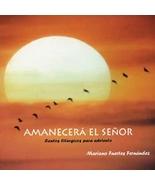 Amanecerá el Señor by Mariano Fuertes - $20.98
