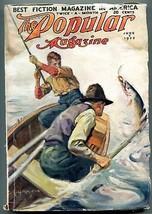 Popular Pulp Magazine June 7 1922- Fishing cover G - $44.14